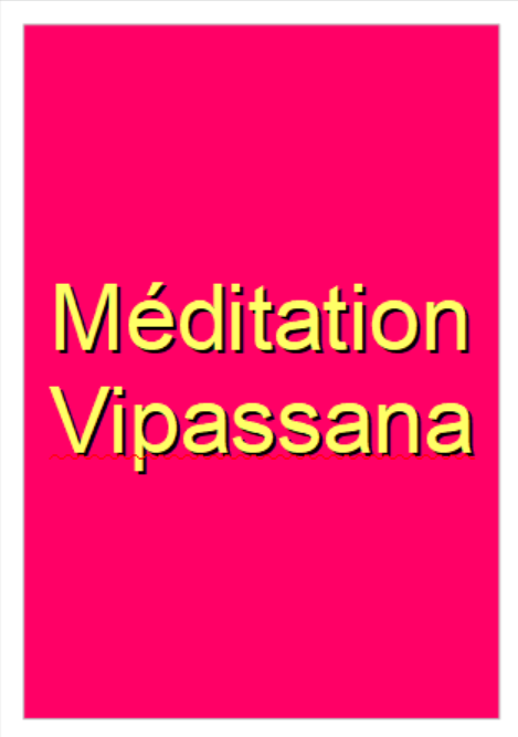 Méditation Vipassana 1
